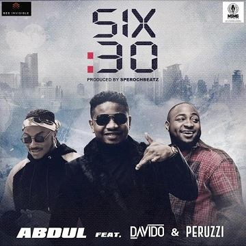 Abdul - Six30 ft Davido, Peruzzi