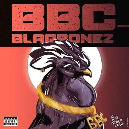 Blaqbonez - BBC ft Santi