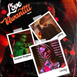CKay - Love Nwantiti (Remix) ft Joeboy, Kuami Eugene