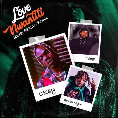 CKay - Love Nwantiti (South African Remix) ft Tshego & Gemini Major