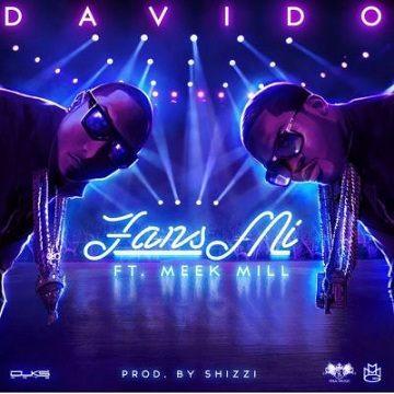 Davido - Fans Mi ft Meek Mill