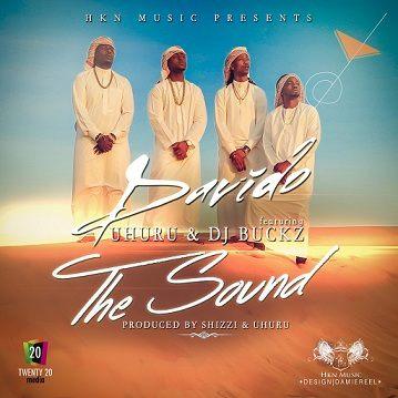 Davido - The Sound ft Uhuru, DJ Buckz