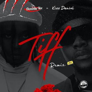 Demmie Vee - Tiff (Remix) ft Kizz Daniel