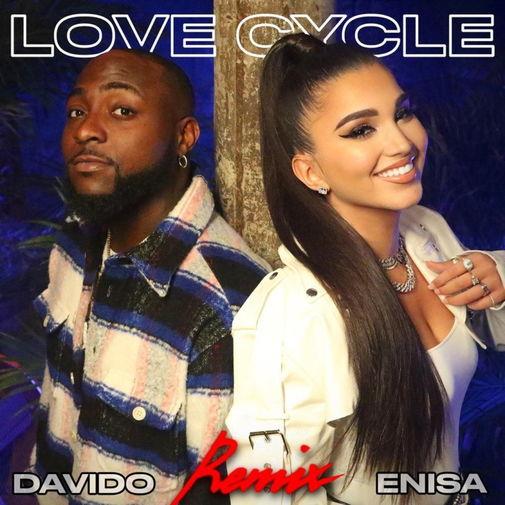 Enisa - Love Cycle (Remix) ft Davido