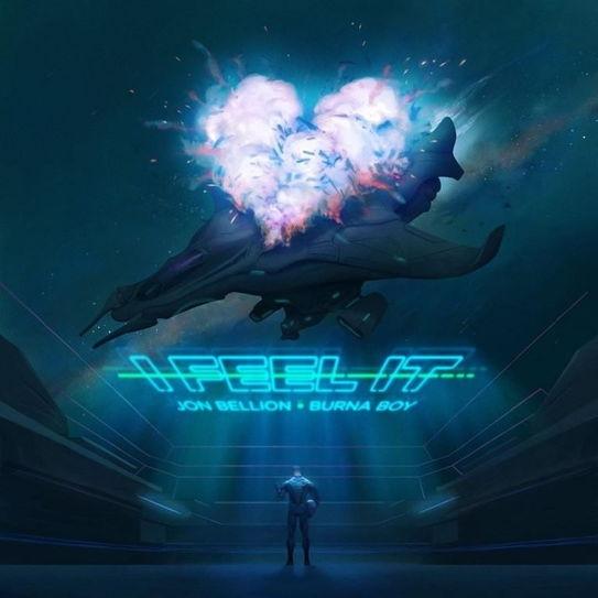 Jon Bellion - I Feel It ft Burna Boy