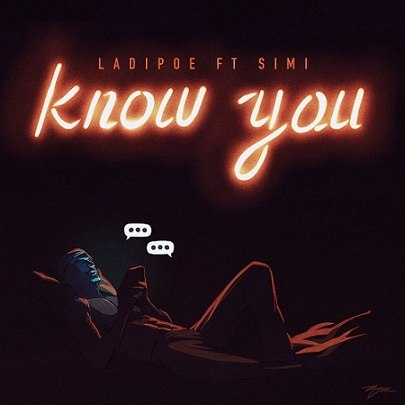 Ladipoe - Know You ft Simi