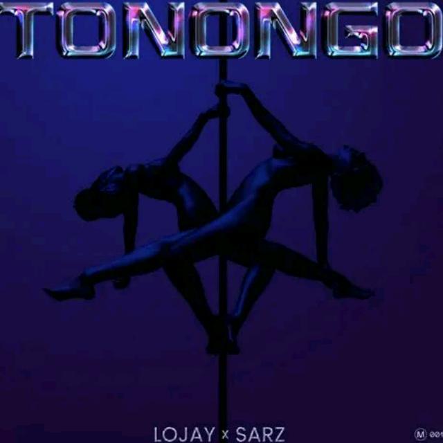 Lojay - Tonongo ft Sarz