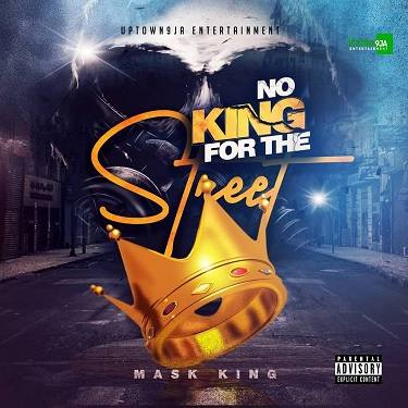 MaskKing - No King For The Street