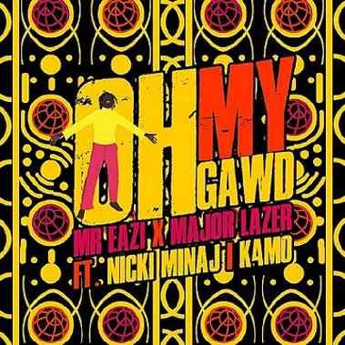 Mr Eazi - Oh My Gawd ft Major Lazer, Nicki Minaj, K4mo