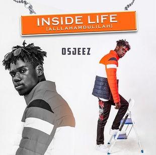 Osjeez - Inside Life (Allahamdulilah)