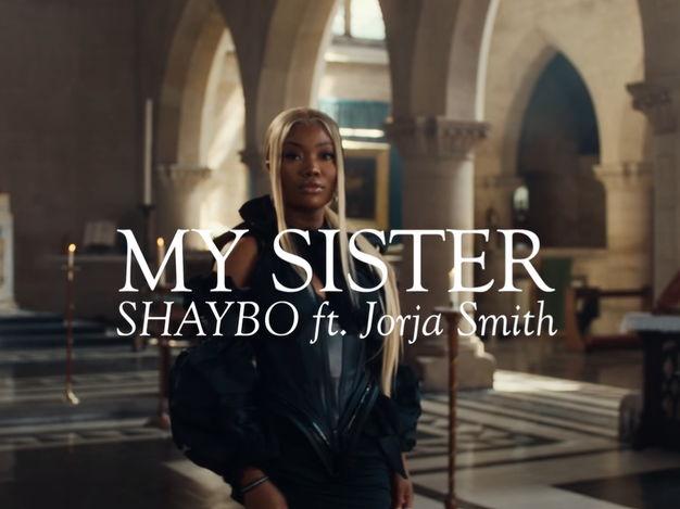Shaybo - My Sister ft Jorja Smith
