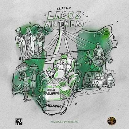 Zlatan - Lagos Anthem (Money No Dey Lagos)